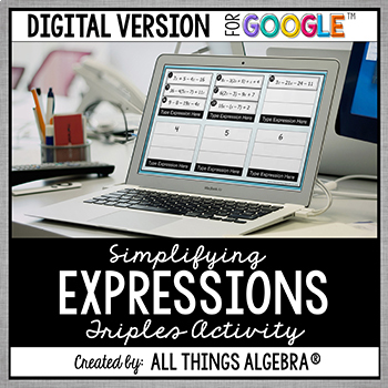 Simplifying Expressions Triples Activity - GOOGLE SLIDES VERSION
