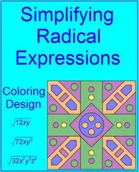 Simplifying Radical Expressions - Coloring Activities
