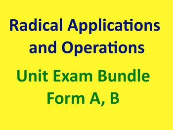 Simplifying Radical Expressions and Operations Unit Exam w
