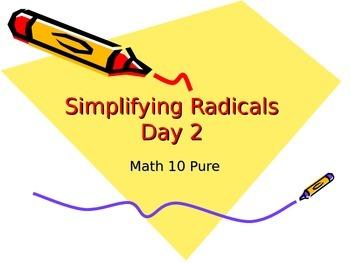 Simplifying Radicals - Day 2