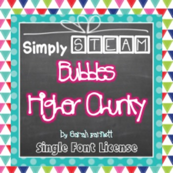 Simply STEAM Bubbles Higher Chunky Font License for Person