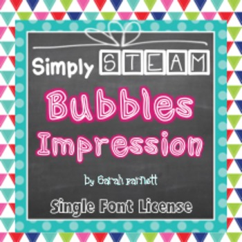Simply STEAM Bubbles Impression Font License for Personal