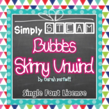 Simply STEAM Bubbles Skinny Unwind Font License for Person