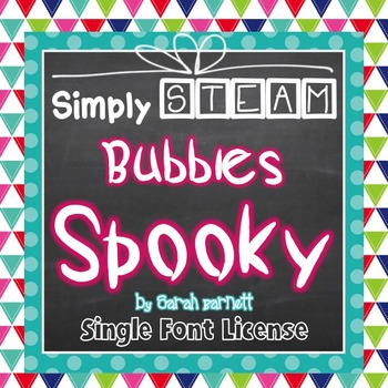 Simply STEAM Bubbles Spooky Font License for Personal & Co