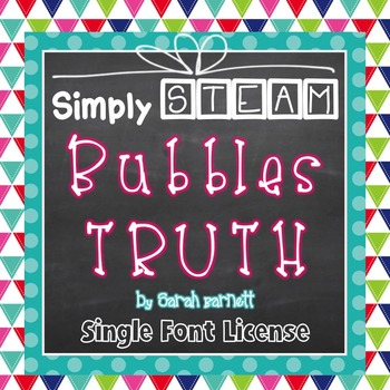 Simply STEAM Bubbles Truth Font License for Personal & Com