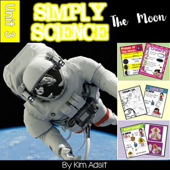 Simply Science - The Moon by Kim Adsit