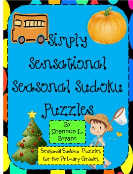 Simply Sensational Seasonal Sudoku (Problem Solving for Pr