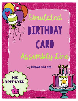 Simulated Birthday Card Assembly Line *FREEBIE!*