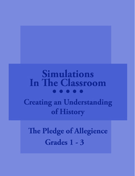 Simulations In The Classroom: The Pledge Of Allegience