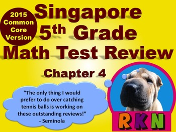 Singapore Grade 5 Chapter 4 Test Review (2015 Common Core