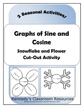 Sine and Cosine Graphs - Snowflake/Flower Cut-Out Activity