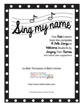 Sing My Name-song and free lesson ideas