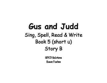 Sing, Spell, Read & Write Book 5 (short u) Story B resource