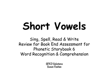 Sing, Spell, Read & Write Book 6 (short vowel) Book End As