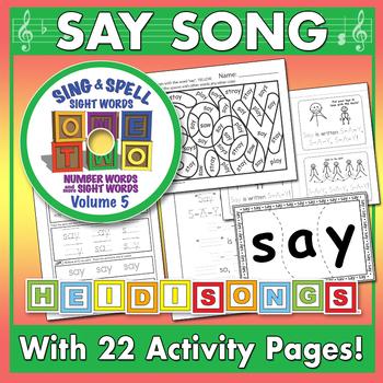 Sing & Spell Sight Words - SAY