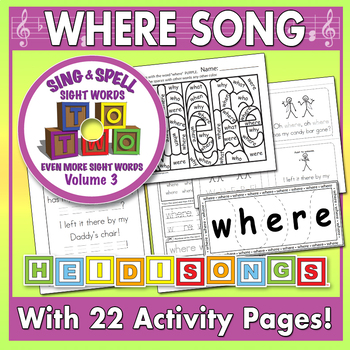 Sing & Spell Sight Words - WHERE