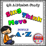 Alphabet Activities - QR Code Task Cards: Sing, Think & Mo