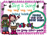Sing a Song -ing -ang -ong -ung Word Work