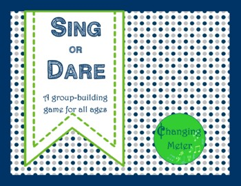 Sing or Dare Game