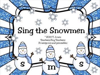 Sing the Snowmen - Solfege Singing - sol-mi-la edition