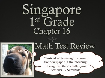 Singapore 1st Grade Chapter 16 Math Test Review (5 pages)