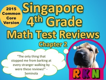 Singapore 4th Grade Chapter 2 Math Test Review (2015 Commo
