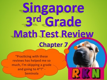 Singapore 3rd Grade Chapter 7 Math Test Review (6 pages)