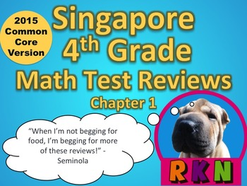 Singapore 4th Grade Chapter 1 Math Test Review (2015 Commo