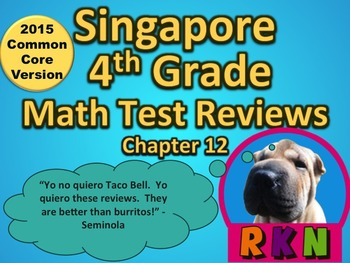 Singapore 4th Grade Chapter 12 Math Test Review (2015 Comm