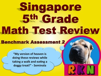 Singapore 5th Grade Benchmark Assessment 2 Math Test Revie