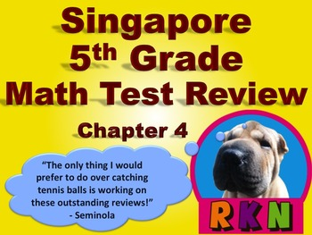 Singapore 5th Grade Chapter 4 Math Test Review (7 pages)