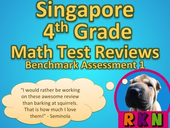 Singapore 4th Grade Benchmark Assessment 1 Math Test Revie