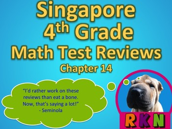 Singapore 4th Grade Chapter 14 Math Test Review (10 pages)