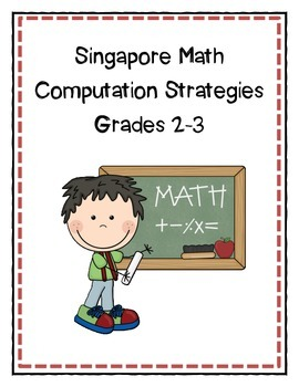 Singapore Math Computation Strategies/Anchor Charts 2-3