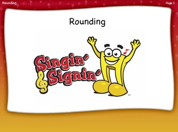 Rounding Lesson by Singin' & Signin'