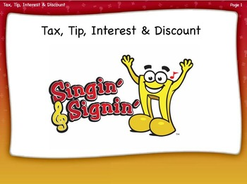 Tax, Tip, Interest, and Discount Lesson by Singin' & Signin'