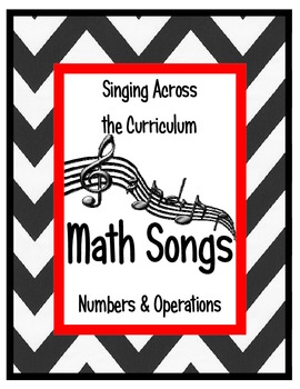 Singing Across the Curriculum: Math Songs for Numbers & Op