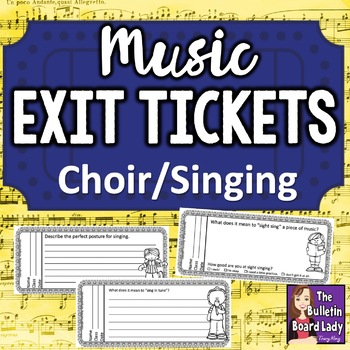 Music Exit Tickets SINGING / CHOIR