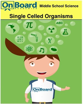 Single Celled Organisms-Interactive Lesson