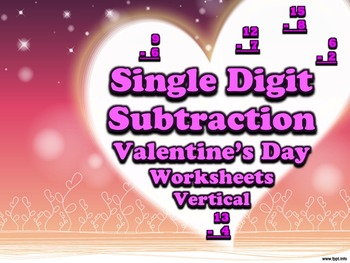 Single Digit Subtraction - Valentine's Day - Vertical