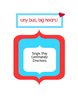 Single Step Actions, Directions or Commands Picture Suppor