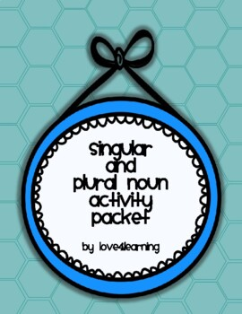 Singular and Plural Noun Activity Pack