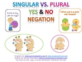 Singular/Plural, Yes/No, & Negation - Easter