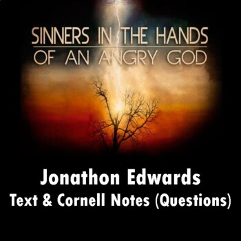 """""""Sinners in the Hands of an Angry God"""": Text and Questions"""