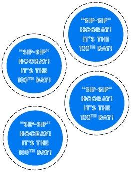Sip, Sip, Hooray! 100th Day