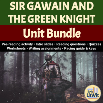 Sir Gawain and the Green Knight (Pearl Poet) Unit Bundle -