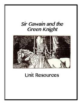 Sir Gawain and the Green Knight Unit Resources