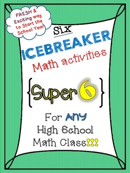 Six ICEBREAKER HS Math activities