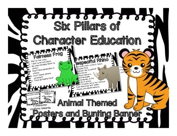 Six Pillars of Character Education- Animal Themed Posters