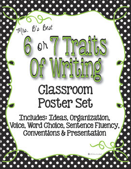 Six Plus One Writing Trait Posters in Black, White Polka D